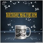 Birthday-Mug-For-Him