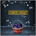 Cadbury-Basket