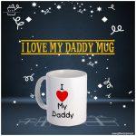 I-love-My-Daddy-Mug
