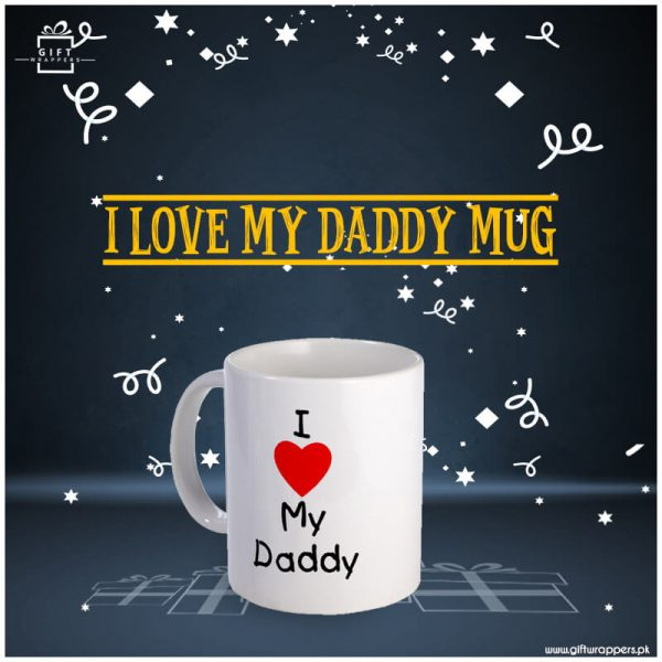 I-love-My-Daddy-Mug for fathers day