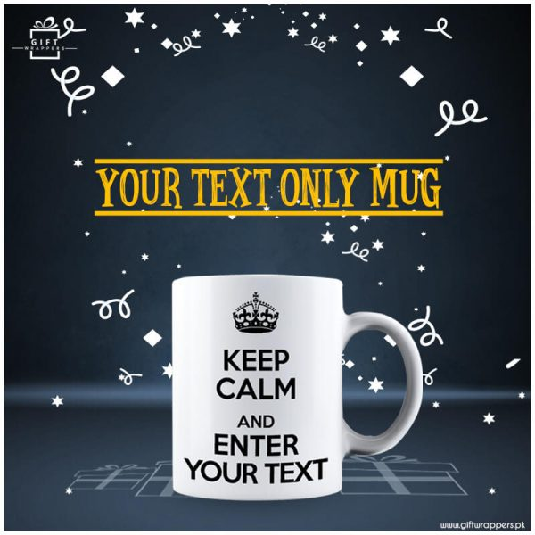 Your Text only Mug